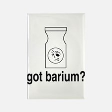 Got Barium? Rectangle Magnet