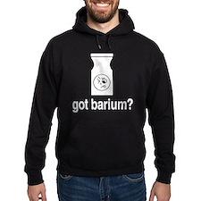 Got Barium? Hoodie