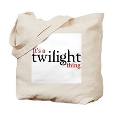 It's a Twilight thing Tote Bag