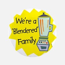 "Blendered Family 3.5"" Button"