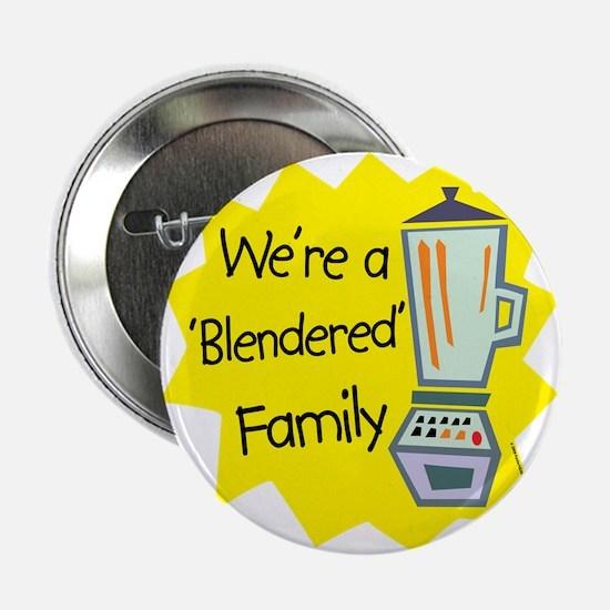 "Blendered Family 2.25"" Button"