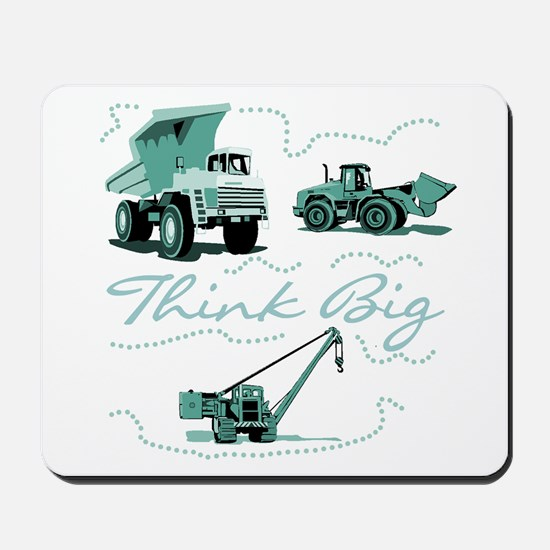 Think Big Construction Mousepad