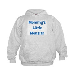 Mommy's Little Monster Hoodie