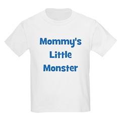 Mommy's Little Monster Kids T-Shirt