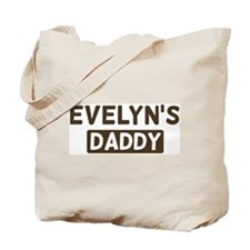 Evelyns Daddy Tote Bag