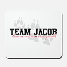 Team Jacob - Because real men Mousepad