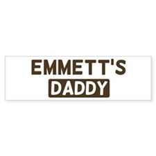 Emmetts Daddy Bumper Bumper Sticker