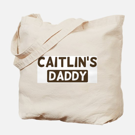 Caitlins Daddy Tote Bag