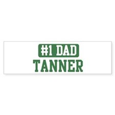 Number 1 Dad - Tanner Bumper Bumper Sticker