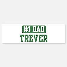 Number 1 Dad - Trever Bumper Bumper Bumper Sticker