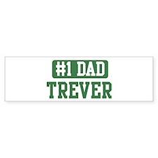 Number 1 Dad - Trever Bumper Bumper Sticker