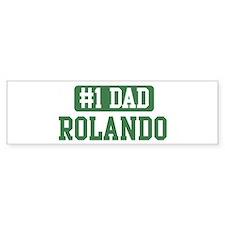 Number 1 Dad - Rolando Bumper Bumper Bumper Sticker