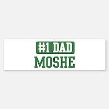 Number 1 Dad - Moshe Bumper Bumper Bumper Sticker