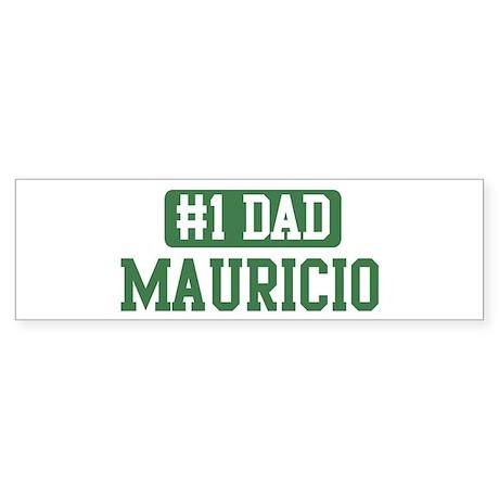 Number 1 Dad - Mauricio Bumper Sticker