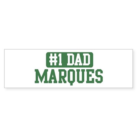 Number 1 Dad - Marques Bumper Sticker
