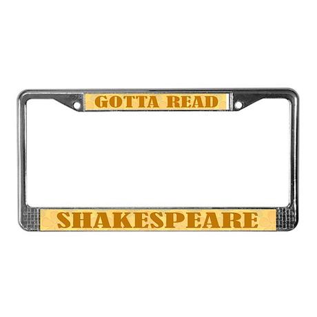 Gotta Read Shakespeare License Frame