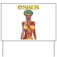NEW!!! OSHUN CLOSE-UP Yard Sign