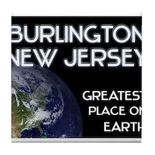 burlington new jersey - greatest place on earth Ti