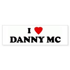 I Love DANNY MC Bumper Bumper Sticker