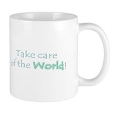 Take care of the world Small Mug