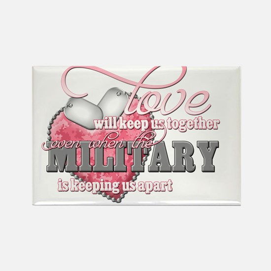 Love will keep us together Rectangle Magnet