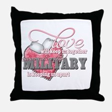 Love will keep us together Throw Pillow