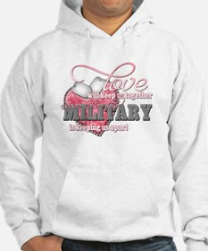 Love will keep us together Hoodie