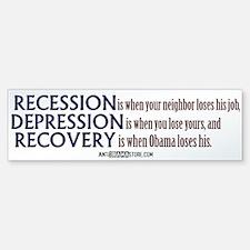 Recession, Depression & Recovery Bumper Bumper Bumper Sticker
