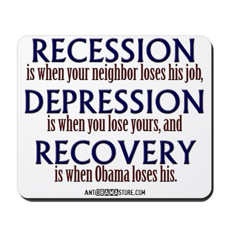 Recession, Depression & Recovery Mousepad