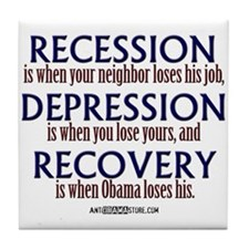 Recession, Depression & Recovery Tile Coaster