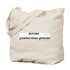 Future Corrections Officer Tote Bag