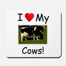 Love My Cows Mousepad