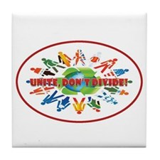 Unite, don't divide! Tile Coaster