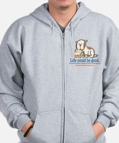 Life Could be Good Zipped Hoody
