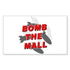Bomb the Mall Rectangle Decal