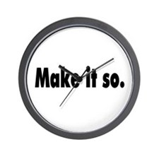 Make it so. Wall Clock