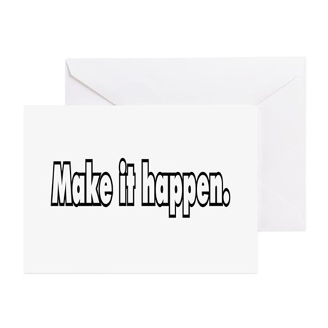 Make it happen. Greeting Cards (Pk of 20)