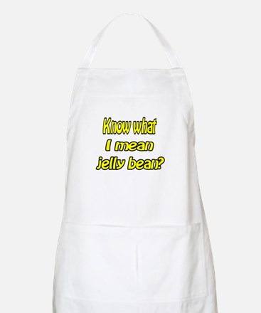 Know what I mean jelly bean? BBQ Apron