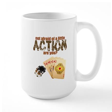 """""""Afraid of Action"""" Large Mug"""
