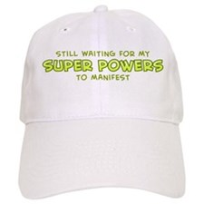Still Waiting For My Super Po Baseball Cap