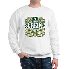 Internet Surfing Champion Sweatshirt