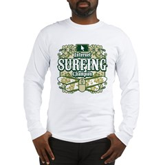 Internet Surfing Champion Long Sleeve T-Shirt