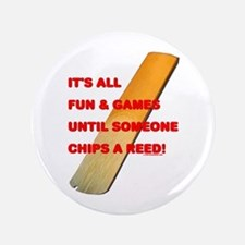 "Chip A Reed 3.5"" Button"