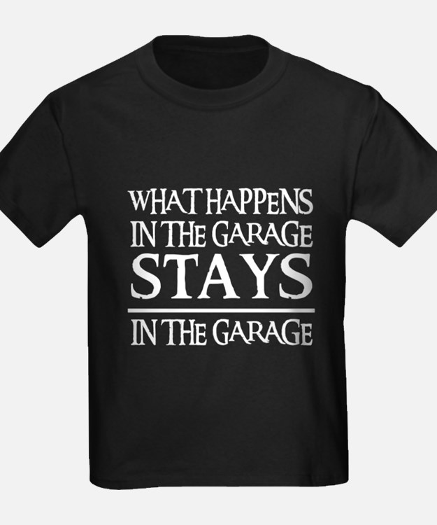 STAY IN THE GARAGE T