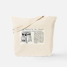 Toast Profits Tote Bag