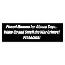 Pissed Momma for Obama Bumper Bumper Sticker
