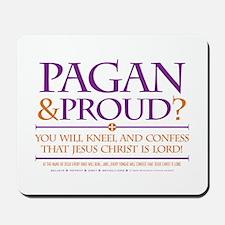 Pagan & Proud? Mousepad
