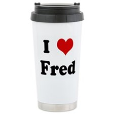 I Love Fred Travel Mug
