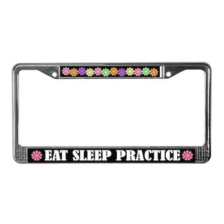 Eat Sleep Practice License Plate Frame