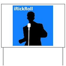 iRickRoll Yard Sign